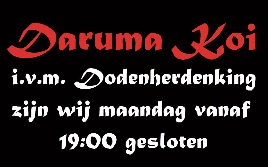 Maandag 4 mei zijn wij i.v.m. Dodenherdenking geopend van 9:00 tot 19:00.